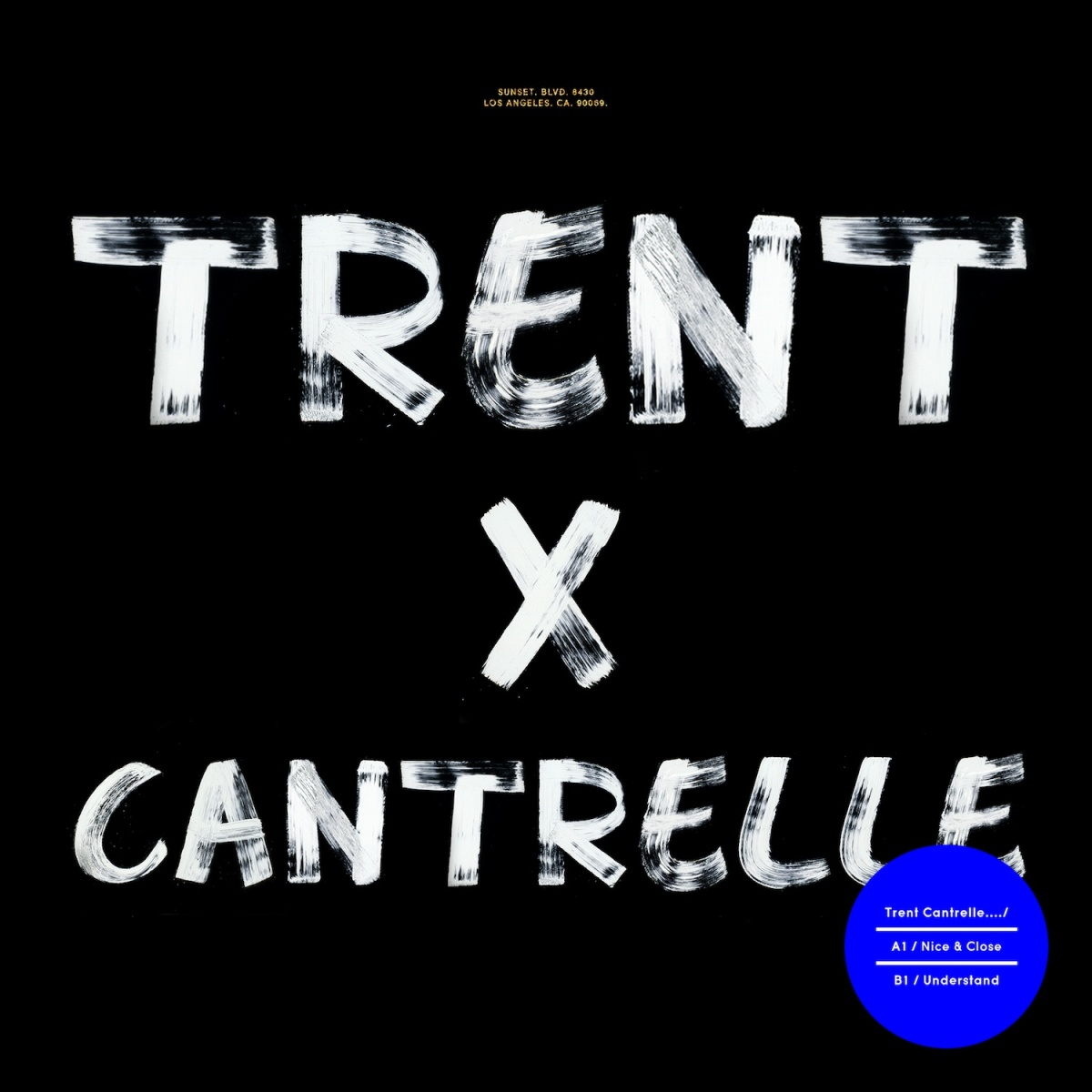 Trent_Cantrelle_Nice_Close_Understand_EP