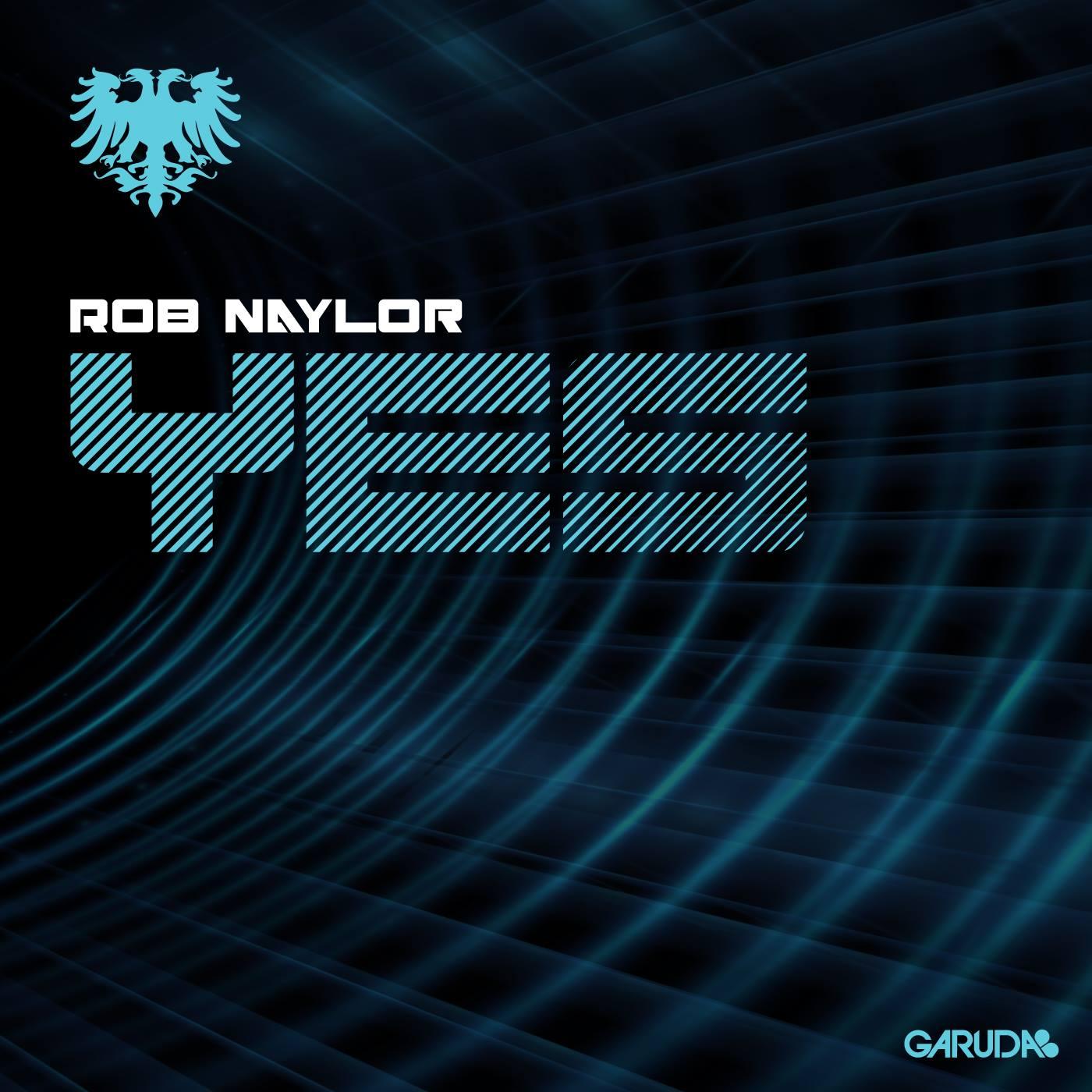 Rob Naylor- Yes
