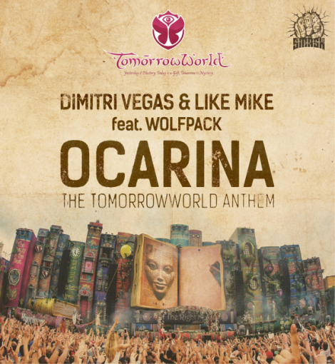 Dimitri Vegas & Like Mike feat. Wolfpack - Ocarina (The TomorrowWorld Anthem)