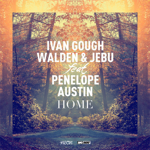 Ivan Gough, Walden & Jebu feat Penelope Austin-Home