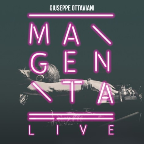 Preview: Giuseppe Ottaviani presents Magenta Live [Album]