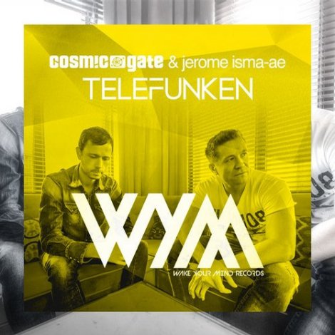 Cosmic Gate & Jerome Isma Ae – Telefunken (Official Electronic Family 2014 Anthem)