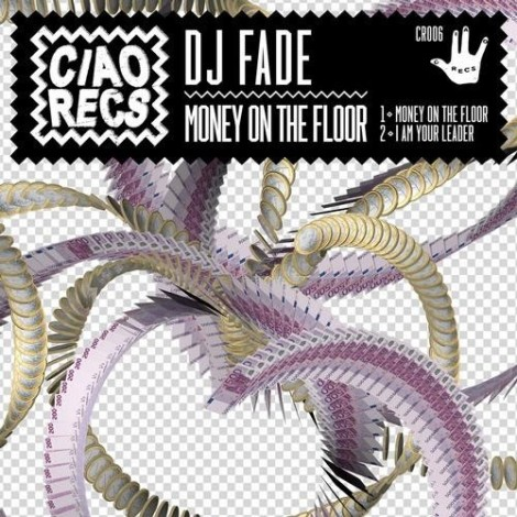 DJ Fade - Money On The floor