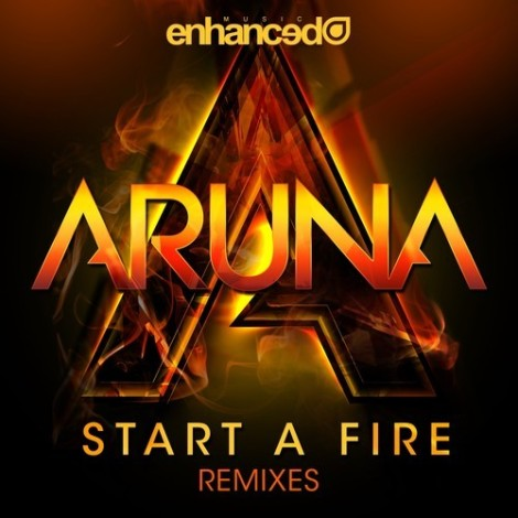Preview: Aruna - Start A Fire (Remixes)