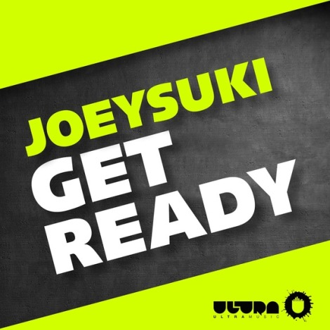 Joeysuki - Get Ready (Original Mix)