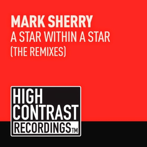 Mark Sherry – A Star Within A Star (The Remixes)