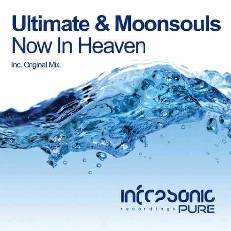 Ultimate & Moonsouls - Now In Heaven (Original Mix)