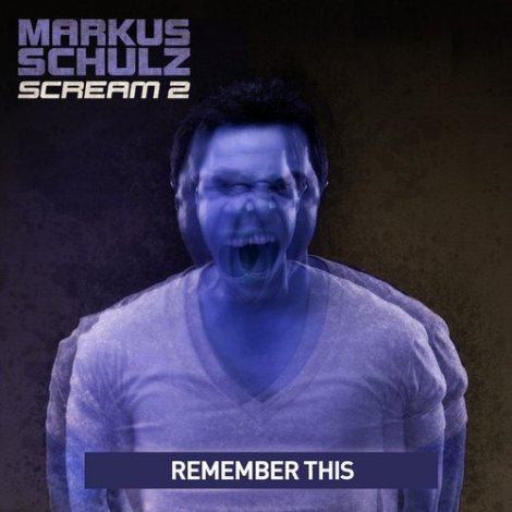 Markus Schulz - Remember This (Mark Sherry Remix) / Message In The Sky(Remember This) feat. Seri