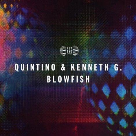Quintino & Kenneth G - Blowfish (Original Mix)