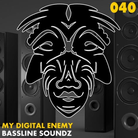 My Digital Enemy - Bassline Soundz (Original Mix)