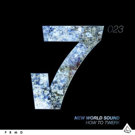 Preview: New World Sound - How To Twerk (Original Mix)