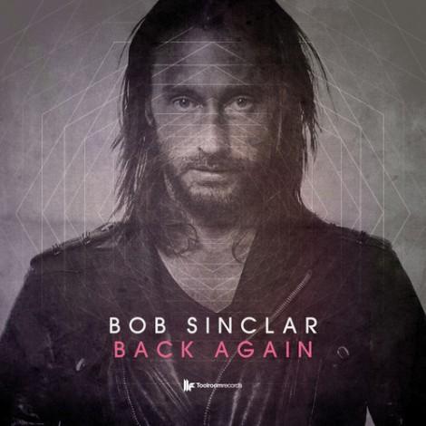 Bob Sinclair - Back Again (Original Mix)