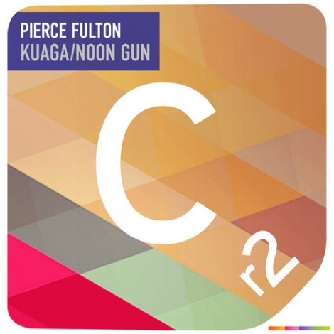 Preview: Pierce Fulton – Kuaga / Noon Gun [EP]