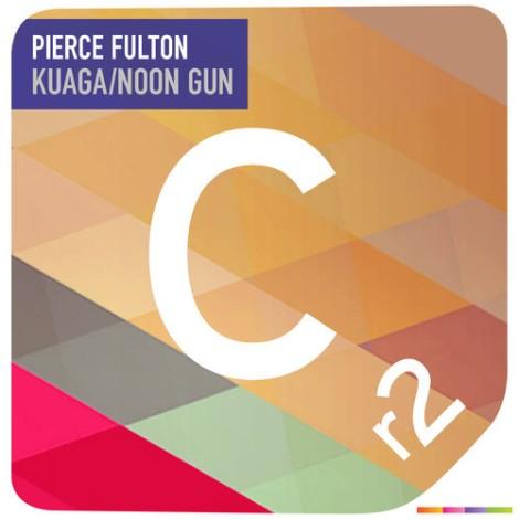 Preview: Pierce Fulton – Kuaga / Noon Gun [EP]