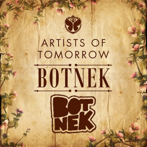 'Artists of Tomorrow' Volume #003 TomorrowWorld Mix Featuring: Botnek