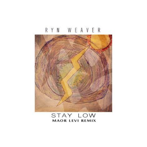 Ryn Weaver - Stay Low (Maor Levi Bootleg) [Free Download]