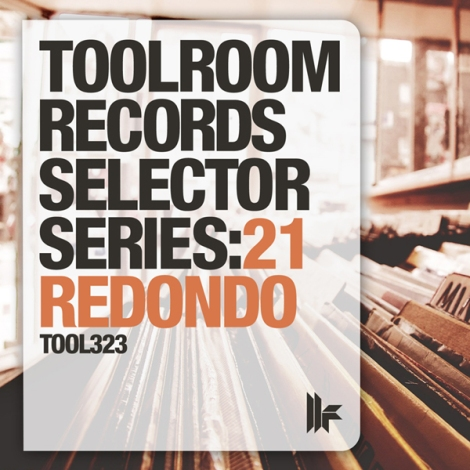 Toolroom presents Redondo Selector Series