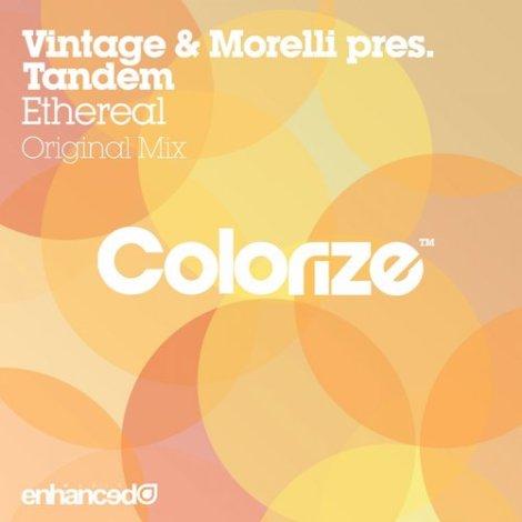 Vintage & Morelli presents Tandem - Ethereal (Original Mix)