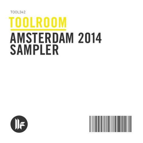 Toolroom Records release Amsterdam 2014 sampler.