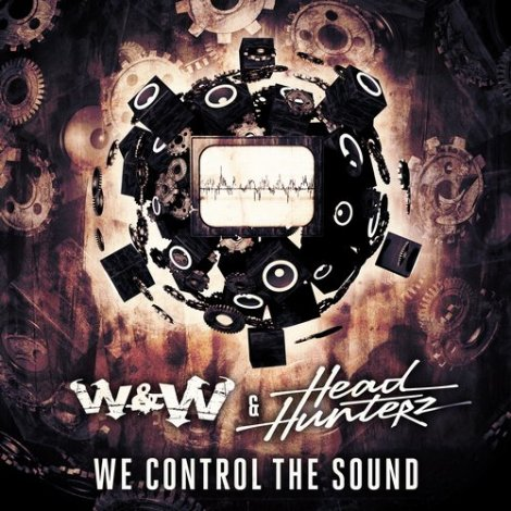 W&W and Headhunterz – We Control The Sound (Original Mix)