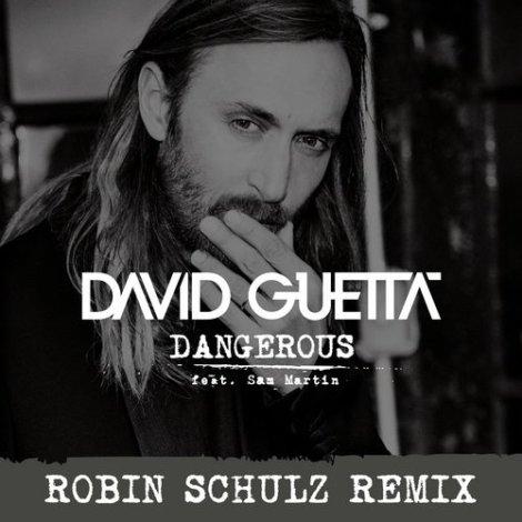David Guetta feat. Sam Martin - Dangerous (Robin Schulz Remix)