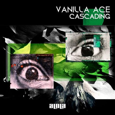 Vanilla Ace- Cascading [EP]