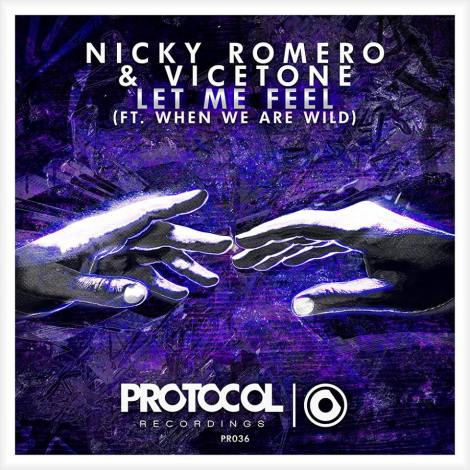Nicky Romero & Vicetone - Let Me Feel (Original Mix)