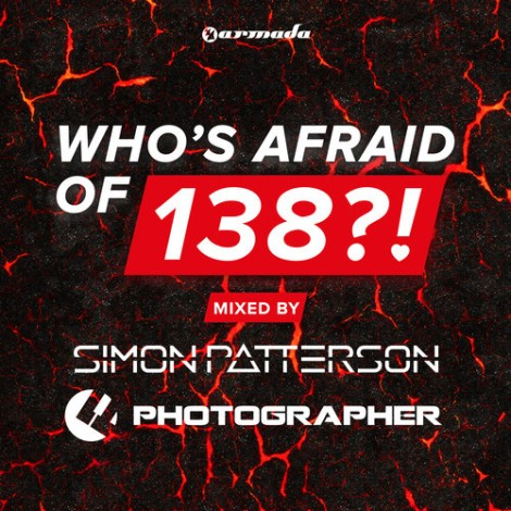 Armada Music presents Who's Afraid of 138?! Compilation