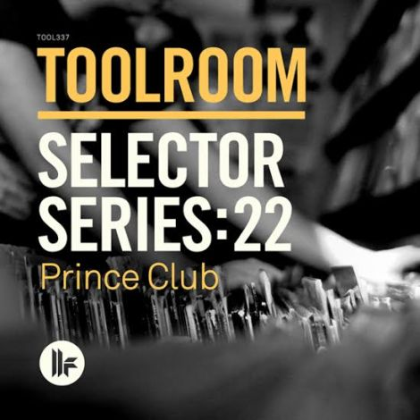 Prince Club set to release 22nd edition of Toolroom Selector Series.