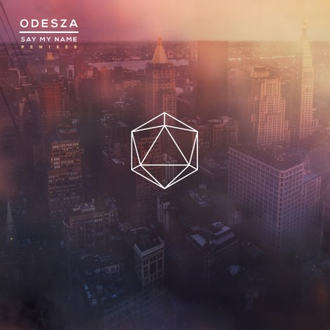 Odesza - Say My Name ft Zyra (Rob Garza Remix)