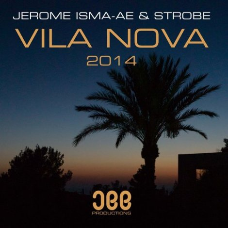 Jerome Isma-Ae & Strobe - Vila Nova (Original Mix)