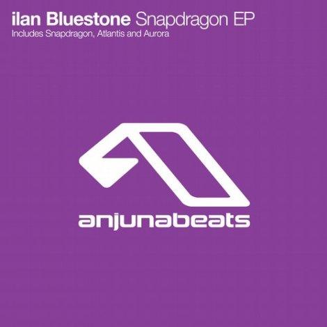 ilan Bluestone - Snapdragon [EP]