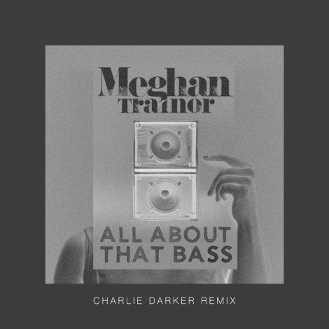 charlie darker, all about that bass