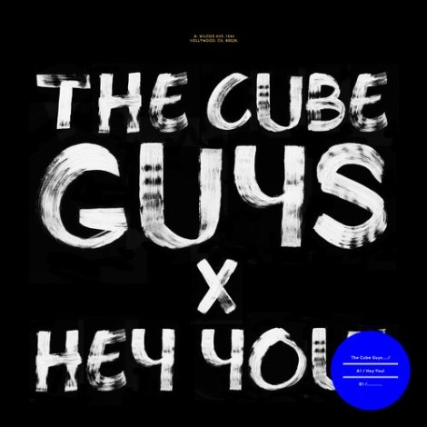 cube guys hey you